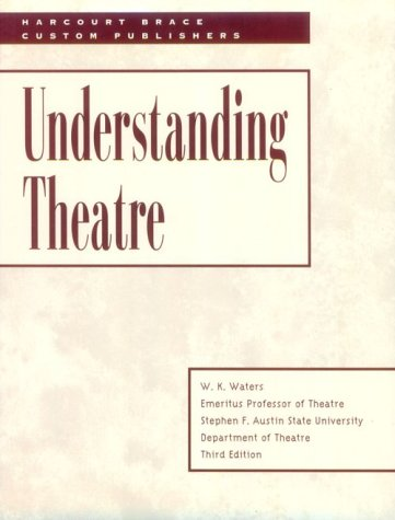 *ACP: UNDERSTANDING THEATRE, REVISED   1998 9780155677296 Front Cover