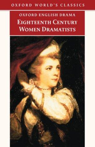 Eighteenth-Century Women Dramatists   2001 edition cover