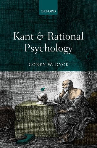 Kant and Rational Psychology   2014 9780199688296 Front Cover