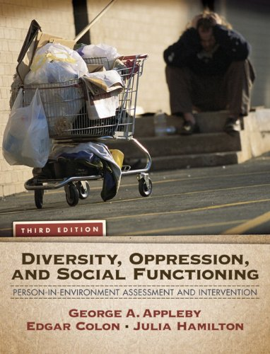 Diversity, Oppression, and Social Functioning Person-in-Environment Assessment and Intervention 3rd 2011 edition cover