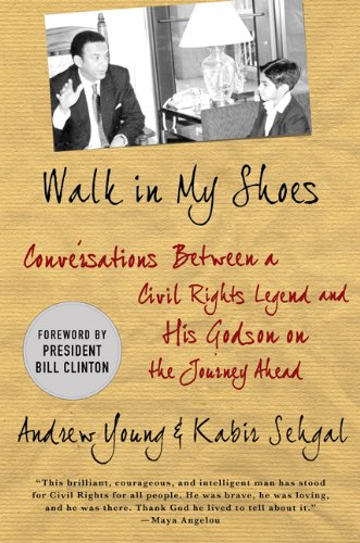 Walk in My Shoes Conversations Between a Civil Rights Legend and His Godson on the Journey Ahead  2011 9780230114296 Front Cover