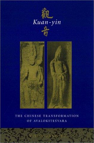 Kuan-Yin The Chinese Transformation of Avalokitesvara  2000 edition cover
