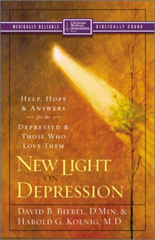 New Light on Depression Help, Hope, and Answers for the Depressed and Those Who Love Them  2004 edition cover