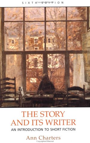 Story and Its Writer : An Introduction to Short Fiction 6th 2003 edition cover