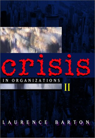 Crisis in Organizations II  2nd 2001 (Revised) edition cover