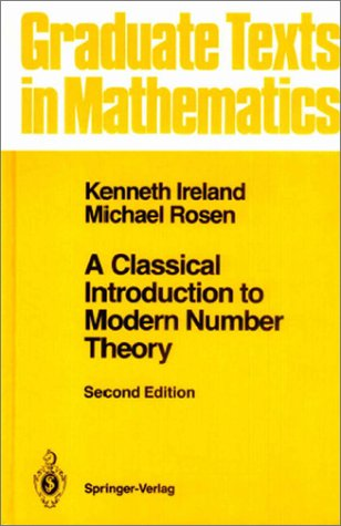 Classical Introduction to Modern Number Theory  2nd 1990 (Revised) edition cover