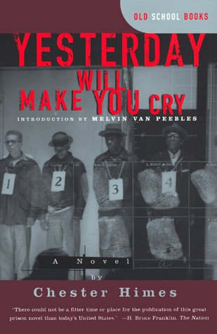 Yesterday Will Make You Cry A Novel N/A edition cover