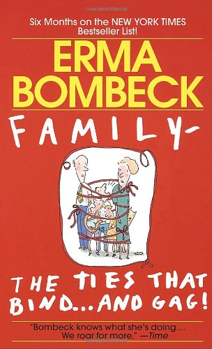 Family The Ties That Bind... and Gag!  1987 edition cover