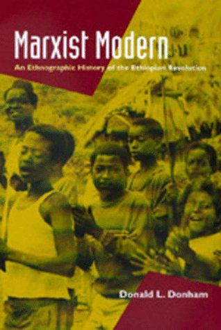 Marxist Modern An Ethnographic History of the Ethiopian Revolution  1999 edition cover