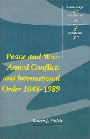 Peace and War Armed Conflicts and International Order, 1648-1989  1991 edition cover