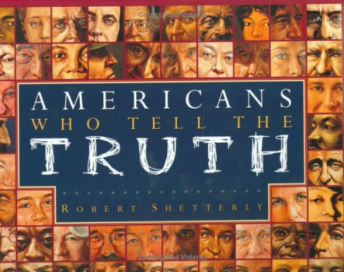 Americans Who Tell the Truth   2005 9780525474296 Front Cover