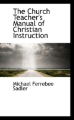 The Church Teacher's Manual of Christian Instruction:   2008 edition cover