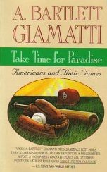 Take Time for Paradise : Americans and Their Games N/A 9780671735296 Front Cover