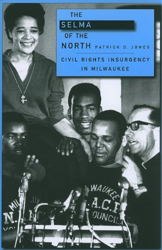 Selma of the North Civil Rights Insurgency in Milwaukee  2009 edition cover