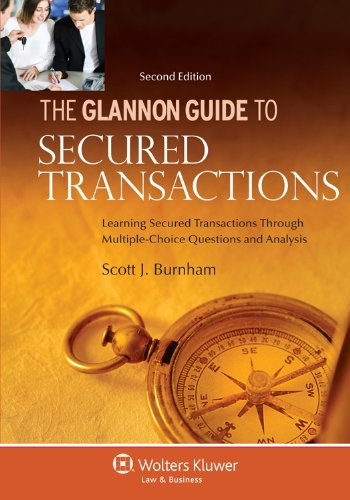 Glannon Guide to Secured Transactions Learning Secured Transactions Through Multiple-Choice Questions and Analysis 2nd 2012 (Student Manual, Study Guide, etc.) edition cover
