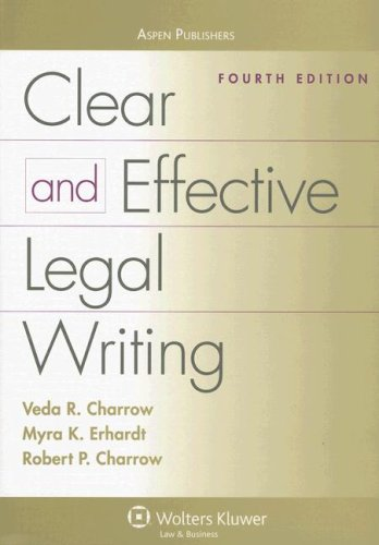 Clear and Effective Legal Writing  4th 2007 (Revised) edition cover