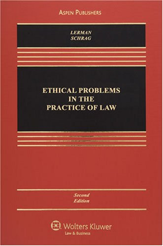 Ethical Problems in the Practice of Law  2nd 2008 (Revised) edition cover