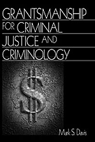 Grantsmanship for Criminal Justice and Criminology   1999 edition cover