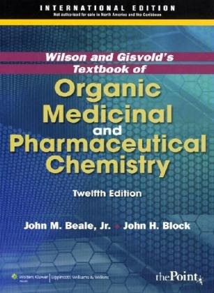 Organic Medicinal and Pharmaceutical Chemistry  12th 2011 (Revised) edition cover