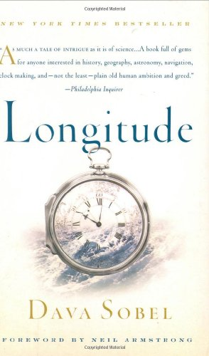 Longitude The True Story of a Lone Genius Who Solved the Greatest Scientific Problem of His Time 10th 2007 9780802715296 Front Cover