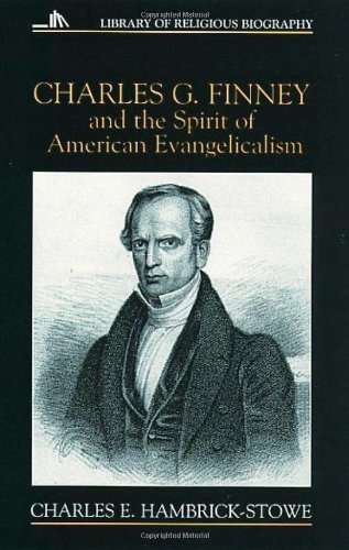 Charles G. Finney and the Spirit of American Evangelicalism   1996 edition cover