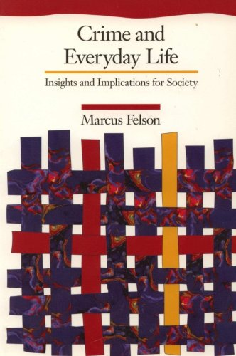 Crime and Everyday Life : Insights and Implications for Society  1994 edition cover