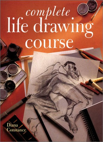 Complete Life Drawing Course  N/A edition cover