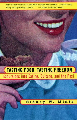 Tasting Food, Tasting Freedom Excursions into Eating, Power, and the Past  1997 edition cover
