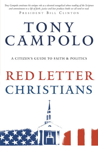 Red Letter Christians A Citizen's Guide to Faith and Politics  2008 9780830745296 Front Cover