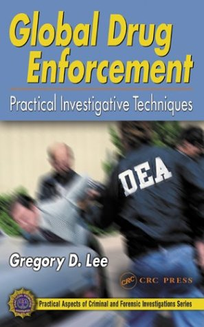 Global Drug Enforcement Practical Investigative Techniques  2003 edition cover
