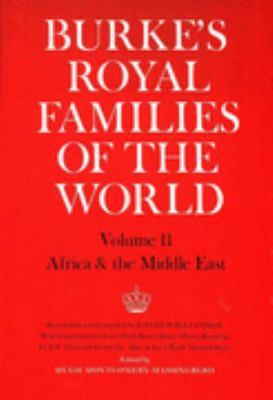 Burke's Royal Families of the World (Burke's series) N/A edition cover