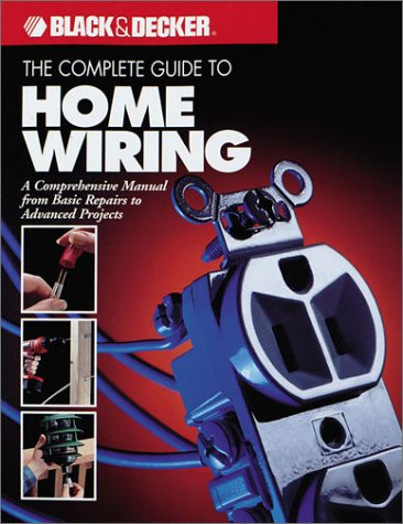 Complete Guide to Home Wiring   2001 (Revised) edition cover