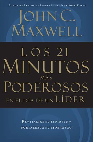 21 Most Powerful Minutes in a Leader's Day   2001 9780881136296 Front Cover