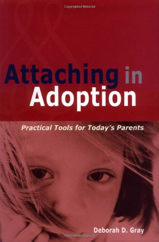 Attaching in Adoption Practical Tools for Today's Parents  2001 edition cover