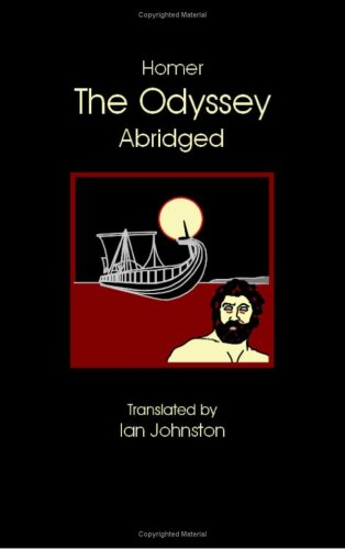 Odyssey [Abridged] Translated by Ian Johnston Abridged  edition cover