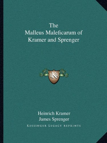 Malleus Maleficarum of Kramer and Sprenger N/A 9781162621296 Front Cover