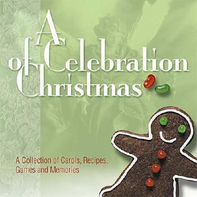Celebration of Christmas  2004 9781404185296 Front Cover