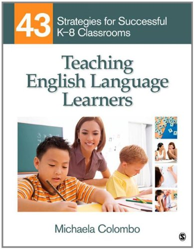 Teaching English Language Learners 43 Strategies for Successful K-8 Classrooms  2012 edition cover
