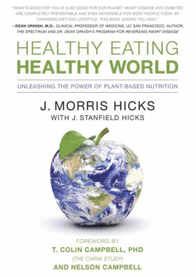 Healthy Eating, Healthy World: Unleashing the Power of Plant-based Nutrition  2011 edition cover