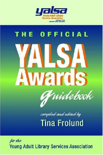 Official YALSA Awards Guidebook   2008 9781555706296 Front Cover