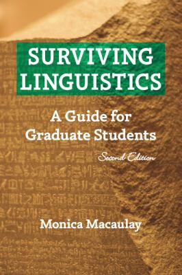 Surviving Linguistics A Guide for Graduate Students 2nd 2011 edition cover