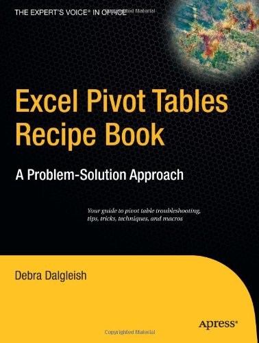 Excel Pivot Tables Recipe Book A Problem-Solution Approach  2006 9781590596296 Front Cover
