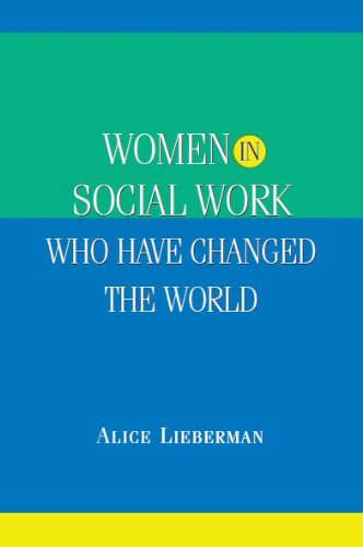 Women in Social Work Who Have Changed the World   2010 edition cover