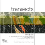 Transects 100 Years of Landscape Architecture and Regional Planning at the School of Design of the University of Pennsylvania  2014 9781941806296 Front Cover