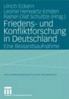 Friedens- und Konfliktforschung in Deutschland Eine Bestandsaufnahme  2004 9783810038296 Front Cover