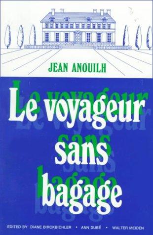 Voyageur sans Bagage : Suivi de le Bal des Voleurs  1973 edition cover