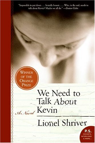 We Need to Talk about Kevin  N/A edition cover