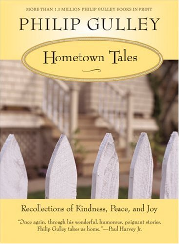 Hometown Tales Recollections of Kindness, Peace, and Joy N/A 9780061252297 Front Cover