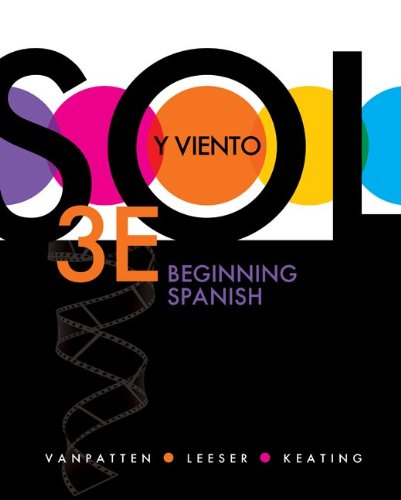 Sol y Viento: Beginning Spanish  3rd 2012 9780073385297 Front Cover