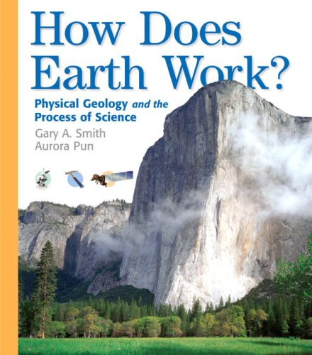How Does Earth Work Physical Geology and the Process of Science  2006 edition cover